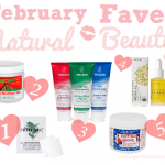 Natural Beauty Favorites   February