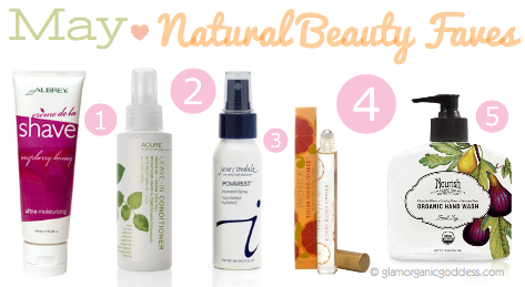 May Natural Beauty Faves The Glamorganic Goddess