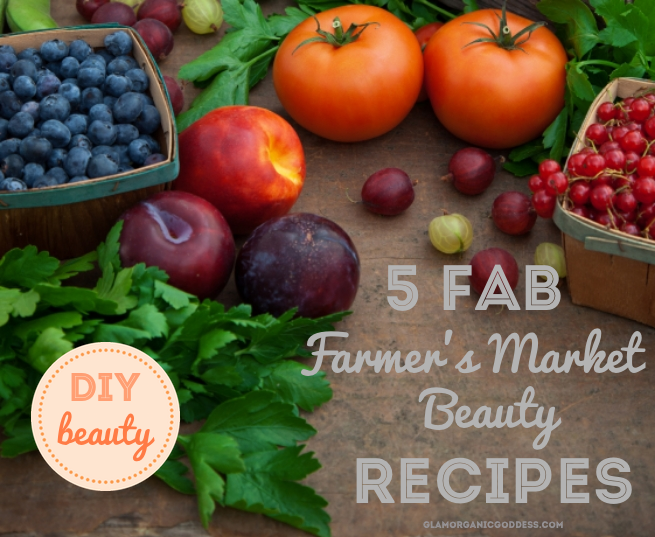 DIY Beauty Farmer's Market Beauty Recipes
