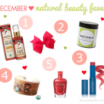 December Natural Beauty Faves