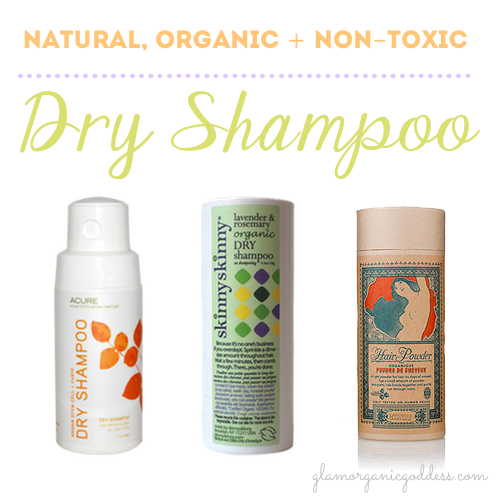 Green Beauty Buyer's Guide | Natural, Organic + Non-Toxic Dry Shampoos