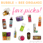 Bubble + Bee Organic | Just A Few of My Fave Things