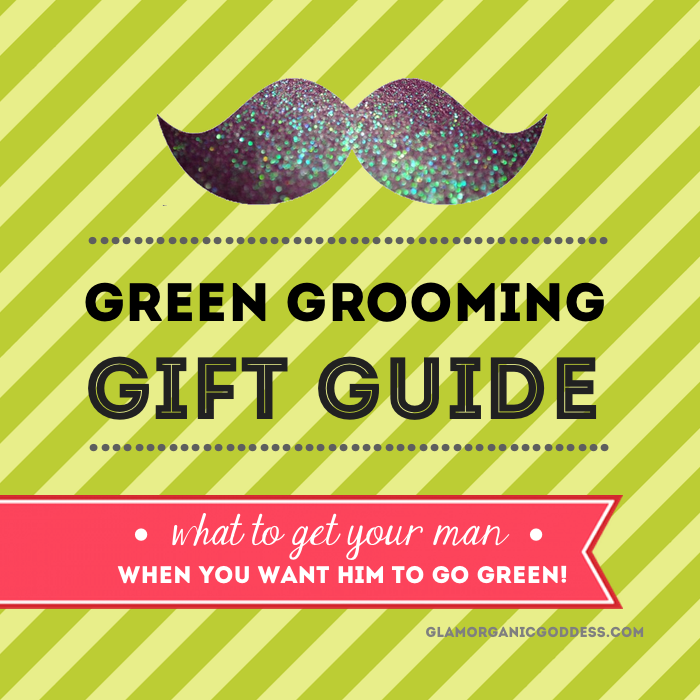 Mens Green Grooming Natural + Organic Personal Care Products